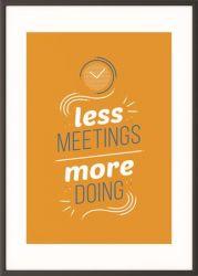 "PAPERFLOW ""Less meetings more doing"" A3 motivációs fekete keretes falikép"