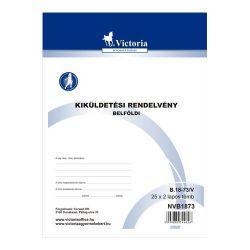 """Victoria """"B.18-73"""" 25x2 lapos A4 kiküldetési rendelvény (belföldi)"""