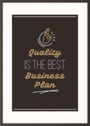 """PAPERFLOW """"Quality is the best business plan"""" 50x70 cm motivációs fekete keretes falikép"""